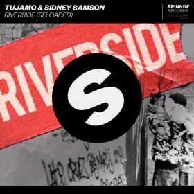 TUJAMO & SIDNEY SAMSON - RIVERSIDE (RELOADED)